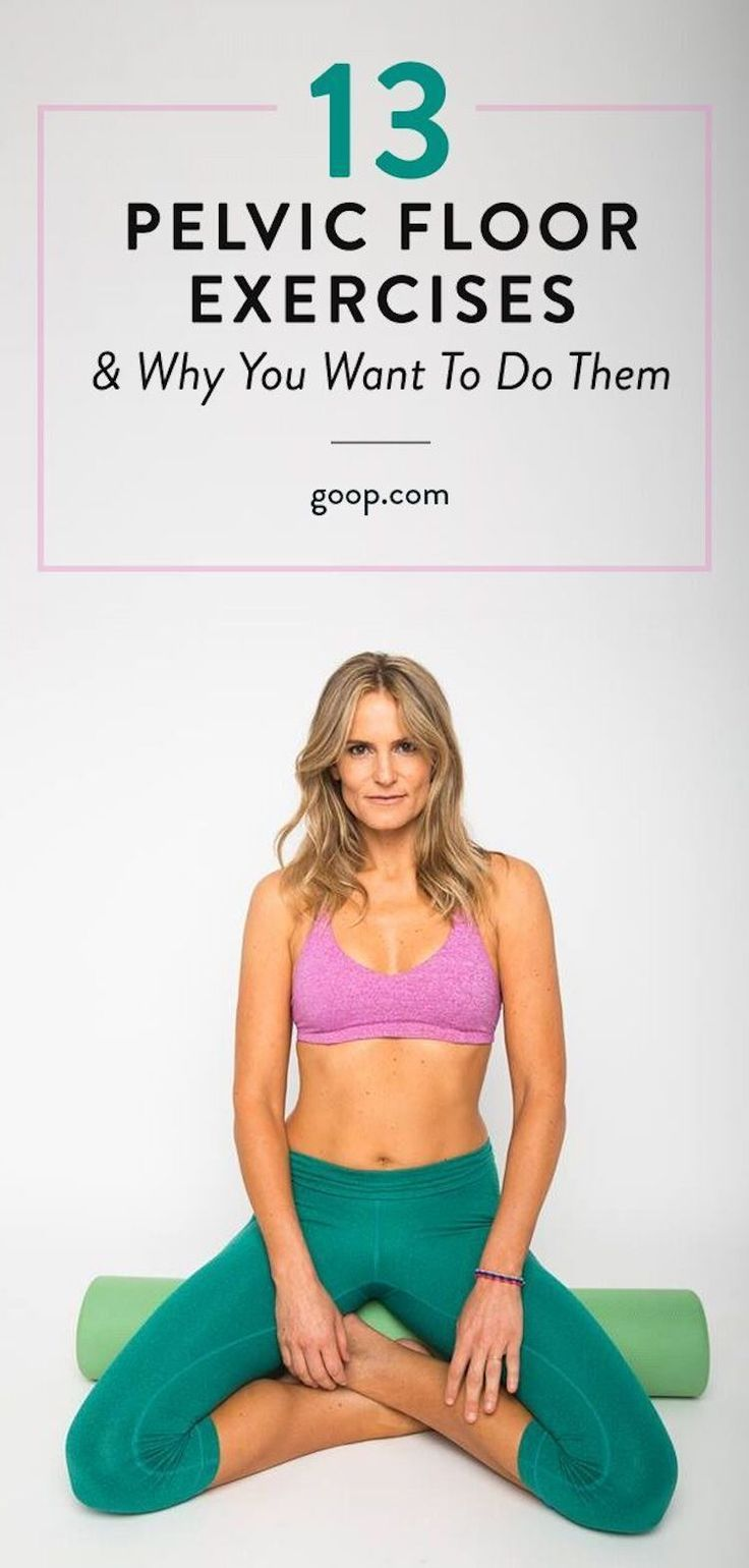 13 Pelvic Floor Exercises & Why You Want To Do Them (Goop)