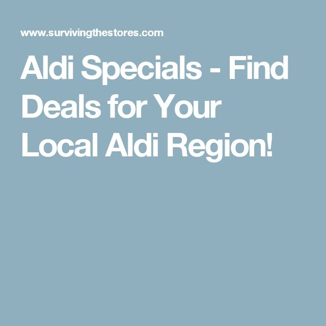 Aldi Specials - Find Deals for Your Local Aldi Region!