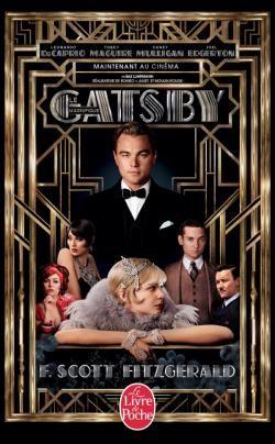 Gatsby le Magnifique de F. Scott Fitzgerald - Adaptation cinématographique de Baz Luhrmann