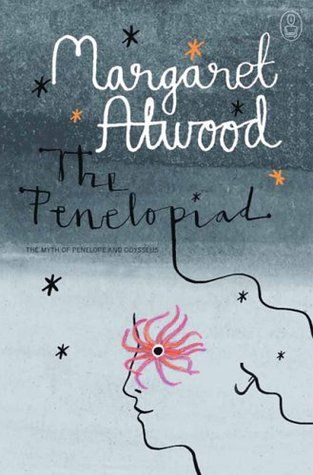 The Penelopiad, by Margaret Atwood #contemporary #mythology #retelling