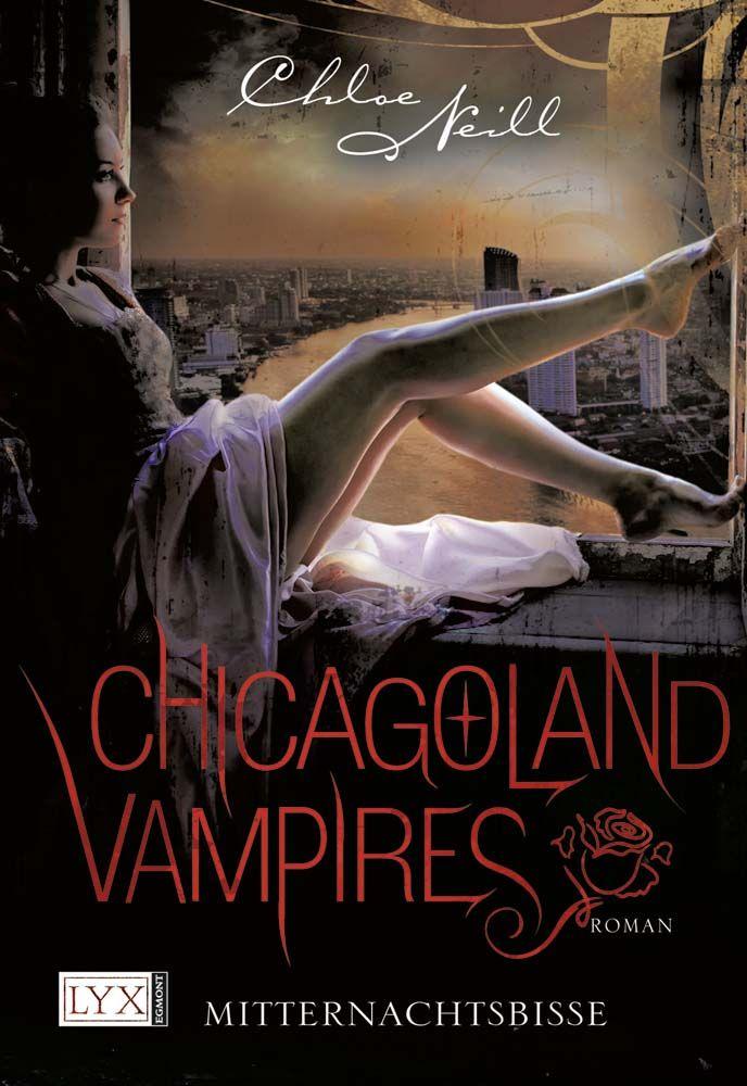 Chloe Neill - Chicagoland Vampires - Mitternachtsbisse (Band 03)