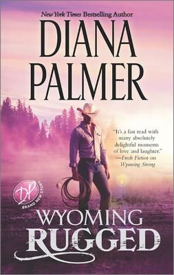 Wyoming Rugged - Diana Palmer