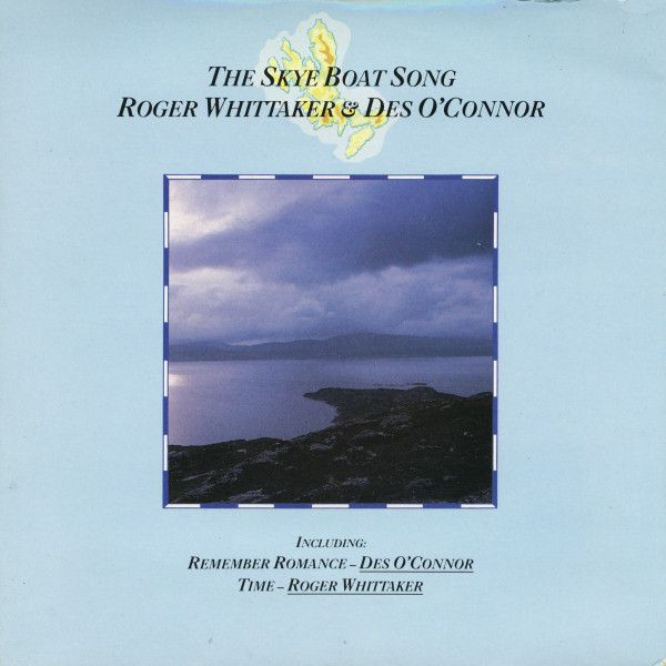 Roger Whittaker & Des O'Connor - The Skye Boat Song (Vinyl) at Discogs