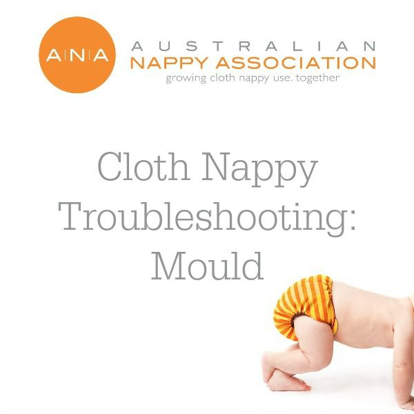 Mould Be Gone: Preventing and Eliminating Mould with #ClothNappies