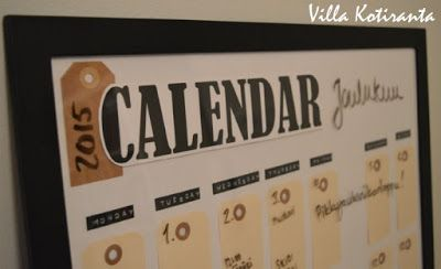 DIY: Seinäkalenteri, joka toimii vuodesta toiseen! / DIY: Calendar, which can be used year after year!