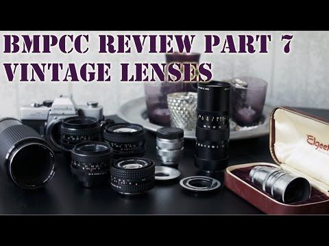 BMPCC - Part 7/9 - Cheap Lenses Revisited - All Vintage - YouTube