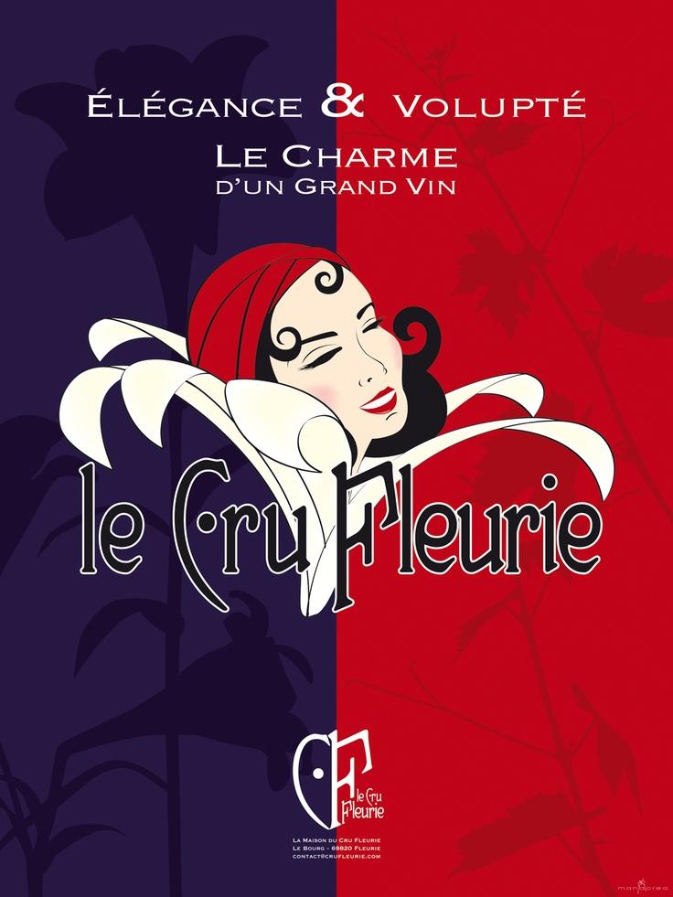 Le Cru Fleurie, le Cru le plus féminin du Beaujolais ! Création Manacrea www.manacrea.com