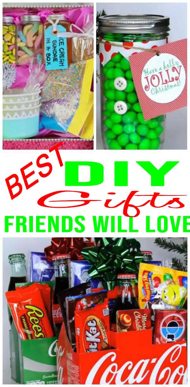 Diy Gifts For Friends Christmas Birthday Diy Christmas Gifts For Friends Diy Best Friend Gifts Birthday Gifts For Best Friend