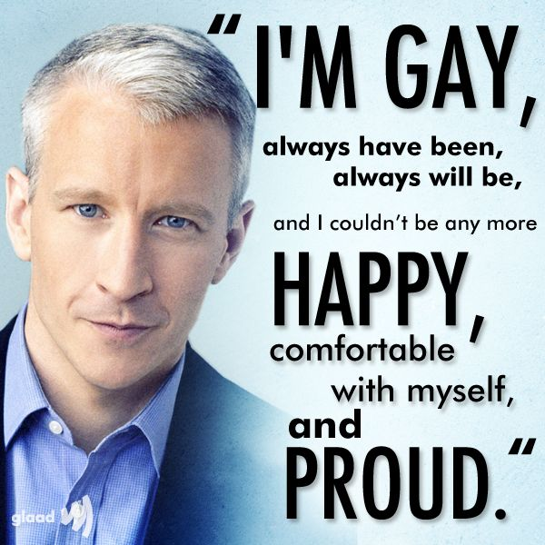 "Finally....Anderson Cooper: ""I'm gay"" Anderson, thanks for coming out! You are strong and eloquent! Besides, I gotta admit, who cares!? My first and only thought has been - you are an outstanding journalist! Keep up the good work!"