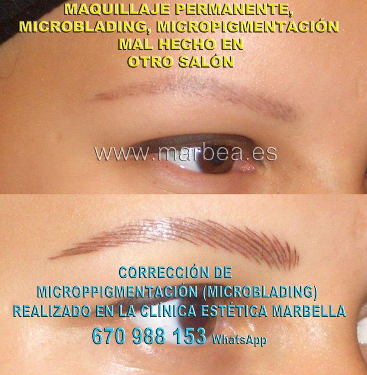 CORREGIR MICROPIGMENTACION MAL HECHA A Donde corregir micropigmentación cejas mal tatuadas en Marbella o Nerja