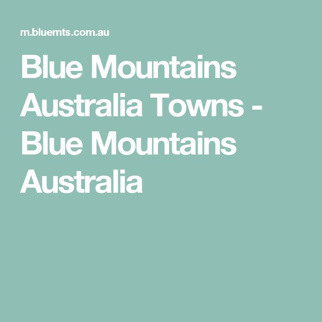 Blue Mountains Australia Towns - Blue Mountains Australia