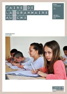 Faire de la grammaire au CM2 http://cataloguescd.univ-poitiers.fr/masc/Integration/EXPLOITATION/statique/recherchesimple.asp?id=195518446