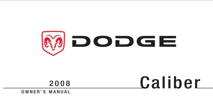 Dodge Caliber 2008 Owner's Manual has been published on