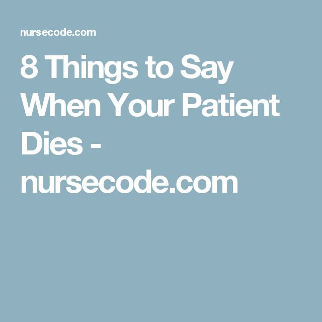 8 Things to Say When Your Patient Dies - nursecode.com