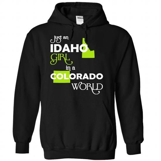 (IDXanhChuoi001) Just An Idaho Girl In A Colorado World - #mothers day gift #easy gift. WANT IT => https://www.sunfrog.com/Valentines/-28IDXanhChuoi001-29-Just-An-Idaho-Girl-In-A-Colorado-World-Black-Hoodie.html?68278