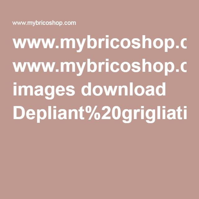 www.mybricoshop.com images download Depliant%20grigliati(1)(1).pdf