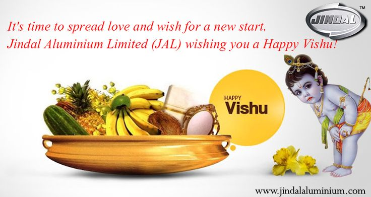 It's time to spread love and wish for a new start. Jindal Aluminium Limited (JAL) wishing you a happy Vishu!