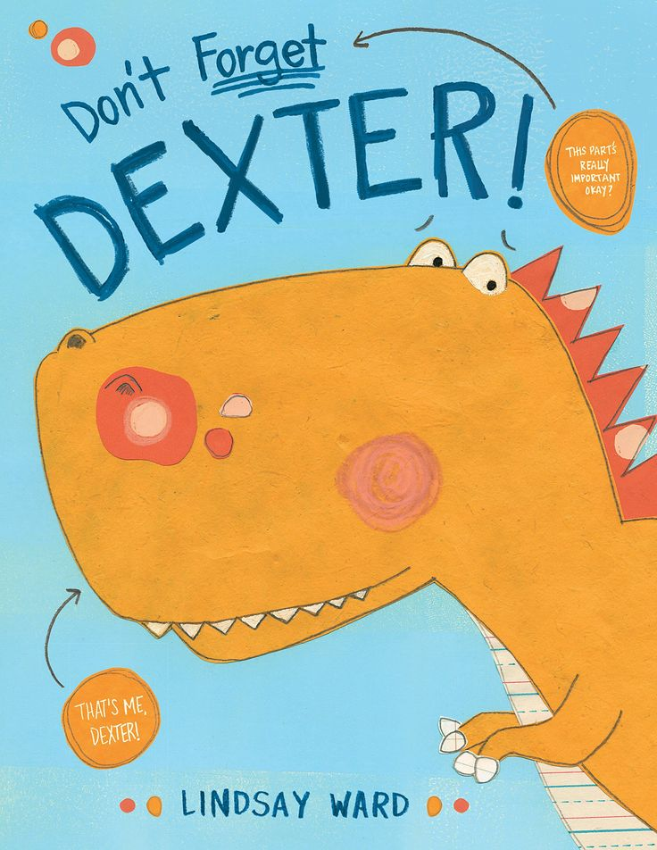 The fascination dinosaurs hold for student readers (and many adults) has never lessened.  Their size, power and capabilities continue to captivate.  To have a dinosaur as a pet or personal friend is the ultimate wish of many.  Don't Forget DEXTER! (Two Lions, January 1, 2018) written and illustrated by Lindsay Ward is about a dinosaur, a toy dinosaur, whose human, his best friend, has vanished.