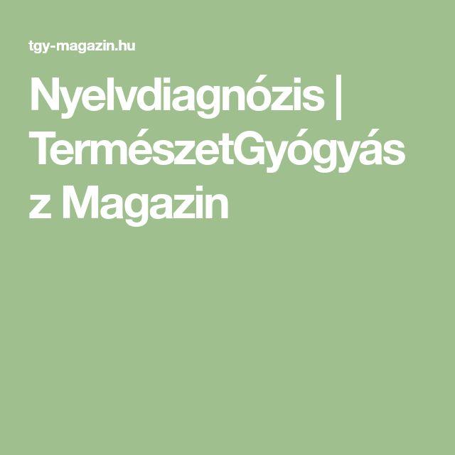 Nyelvdiagnózis   TermészetGyógyász Magazin