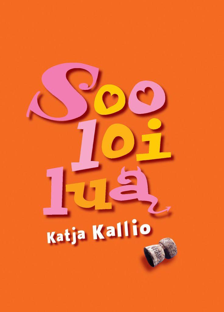 Title: Sooloilua | Author: Katja Kallio