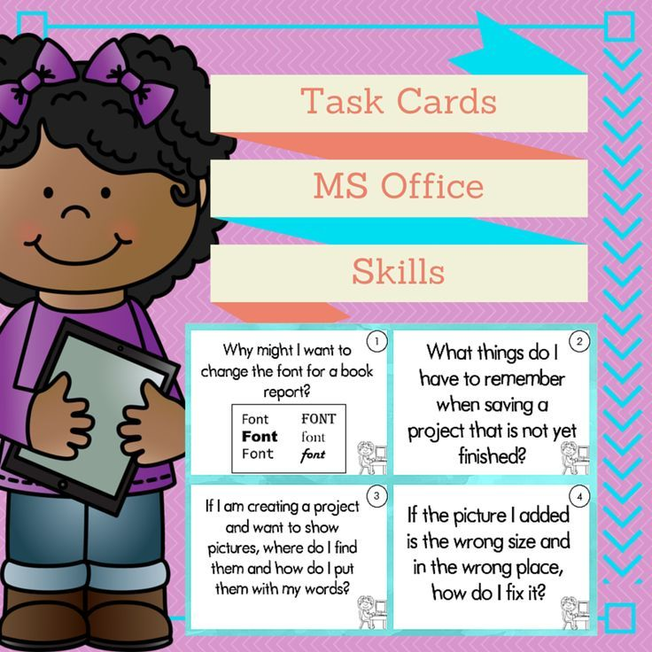 Computer Skills Task Cards. Use these task cards as essential questions to guide your student�s learning and/or as an assessment tool. They are ideal for intermediate grades students. Each card was designed to guide a lesson using the MS Office suite of p