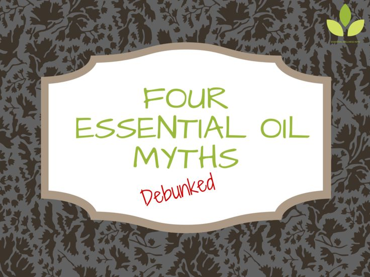 Four Essential Oil Myths - Debunked