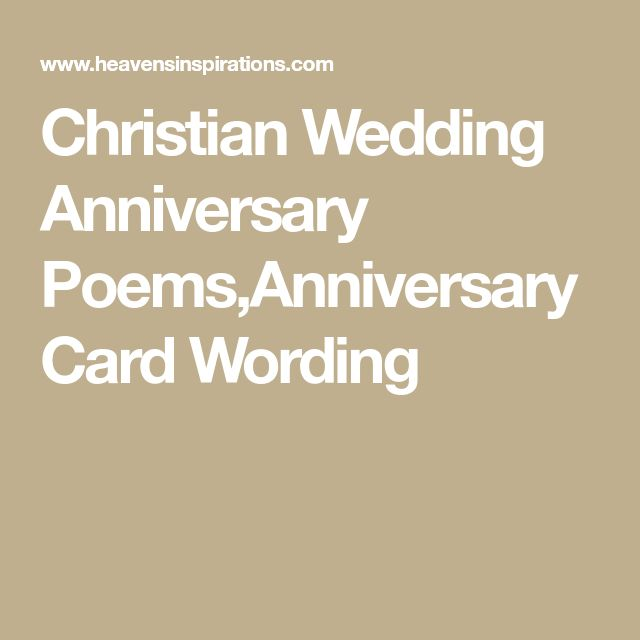 Christian Wedding Anniversary PoemsAnniversary Card Wording