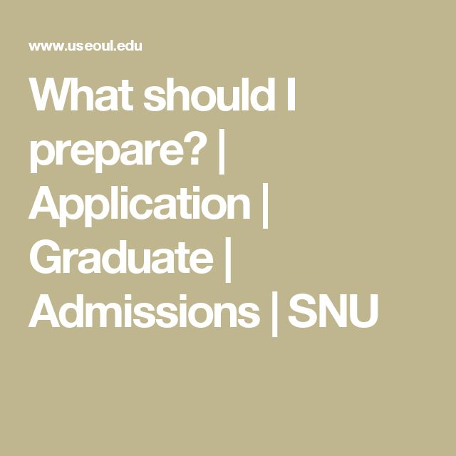 What should I prepare? | Application | Graduate | Admissions | SNU