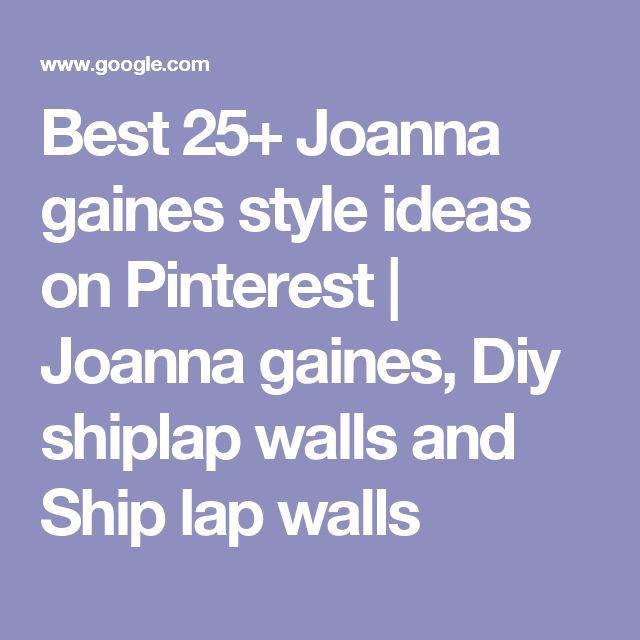 25 Best Ideas About Joanna Gaines Kitchen On Pinterest: Best 25+ Ship Lap Walls Ideas On Pinterest