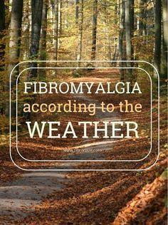 #Fibromyalgia Pain According To The Weather