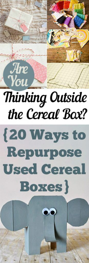 Are You Thinking Outside the Cereal Box 20 Ways to Repurpose Used Cereal Boxes
