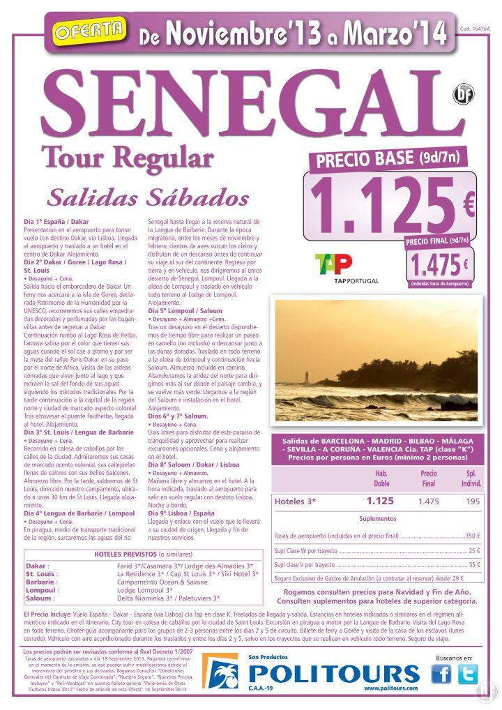 SENEGAL Tour Regular, sal. 21/12/13 al 31/03/14 dsd mad, bcn, bio, agp, svq,...(9d/7n) p.f. 1.475€ ultimo minuto - http://zocotours.com/senegal-tour-regular-sal-211213-al-310314-dsd-mad-bcn-bio-agp-svq-9d7n-p-f-1-475e-ultimo-minuto/