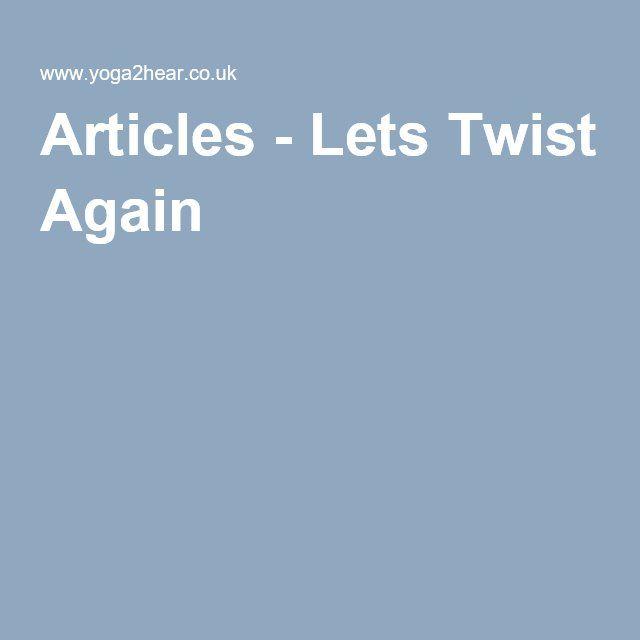 Articles - Lets Twist Again
