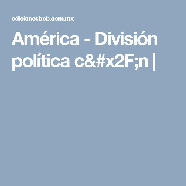 América - División política c/n |