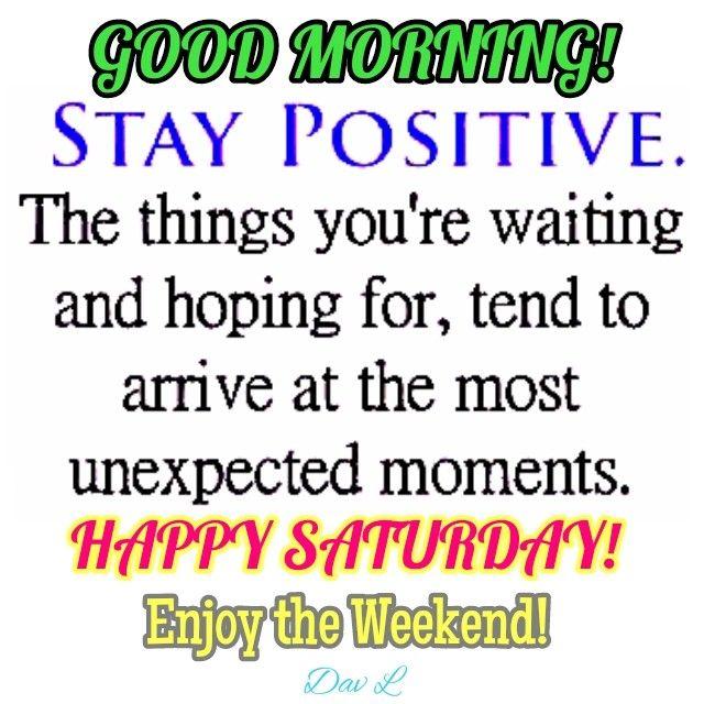 Happy Saturday Good Morning Quotes Saturday