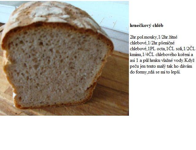 hrnečkový chleba
