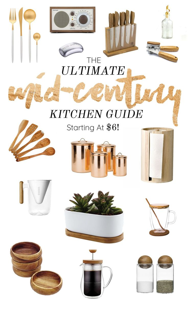 Www.kikhaly.com THE ULTIMATE MID-CENTURY KITCHEN GUIDE