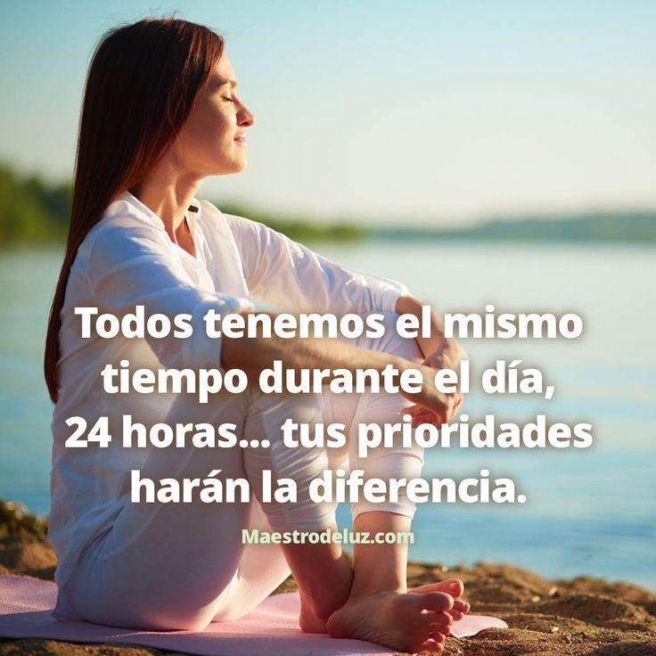 """La Paz sea contigo... Comenzamos otra jornada más con otras palabras de nuestro amigo Maestro de Luz: """"Todos tenemos el mismo tiempo durante el día, 24 horas... tus prioridades harán la diferencia."""" Te deseamos un día lleno de luz."""