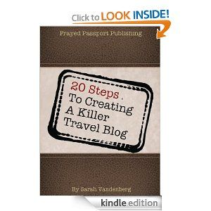 20 Steps to Creating a Killer Travel Blog