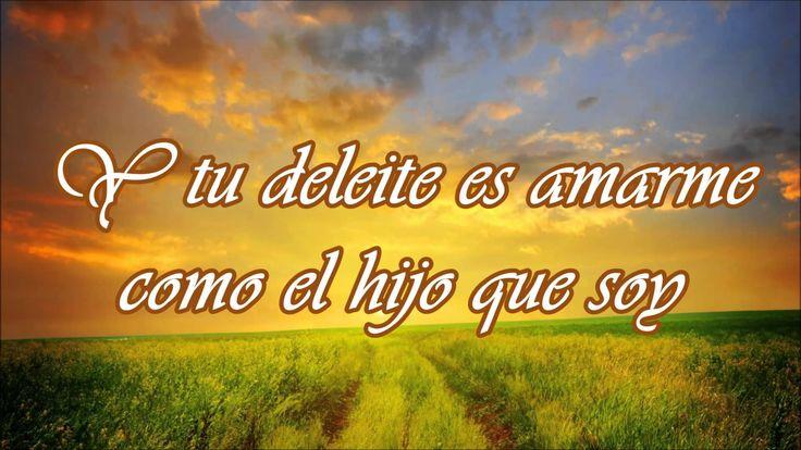 Eres mi padre - Jesús Adrian Romero - Letra