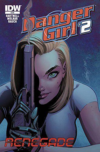 Comic Book Review: Danger Girl: Renegade #2 - Bounding Into Comics