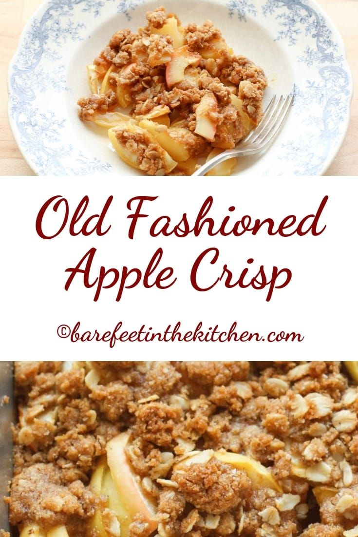 Old Fashioned Apple Crisp (traditional and gluten free