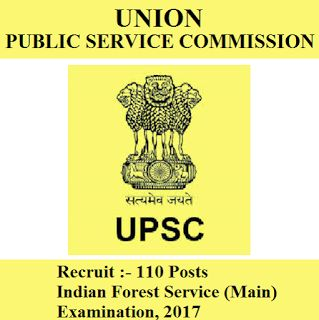 UPSC Admit Card 2017 | 110 Posts | Indian Forest Service Exam | Sarkari Naukri
