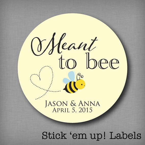 Meant to Bee Honey Favor Labels Meant to Be Stickers Mason Jar Label Personalized Wedding Favor Stickers by StickEmUpLabels