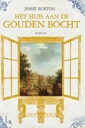 Het huis aan de gouden bocht ebook by Jessie Burton