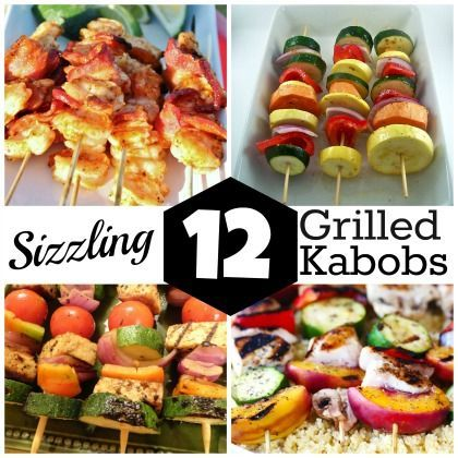 Sizzling Grilled #Kabobs Time to fire up the BBQ for 12 kid-friendly, adult-friendly, sizzling grilled kabob ideas. If it's on a skewer, it has to be good!