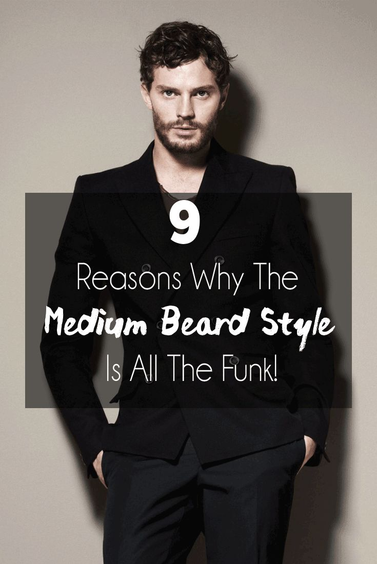 7 Reasons Why The Medium Beard Style Is All The Funk