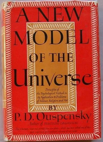 A NEW MODEL OF THE UNIVERSE by Ouspensky. http://www.macrolibrarsi.it/libri/__un-nuovo-modello-dell-universo.php?pn=166
