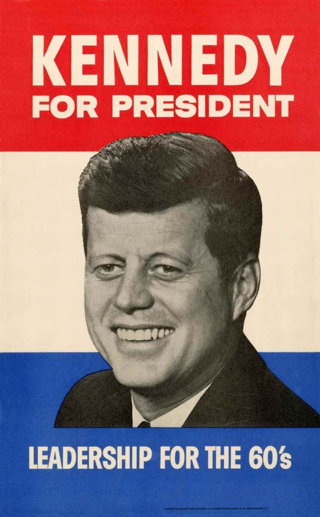 John F. Kennedy campaign poster, 1959 vote for Kennedy & keep America strong..... Kennedy he just keeps rollin along.  (Sinarta wrote his campaign song to the tune High Hopes