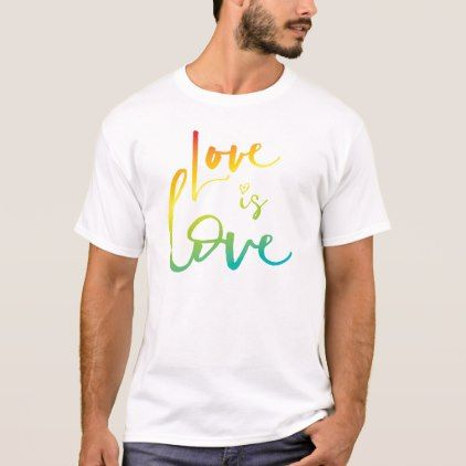 LOVE IS LOVE LGBT rainbow hand lettered typography T-Shirt - modern gifts cyo gift ideas personalize